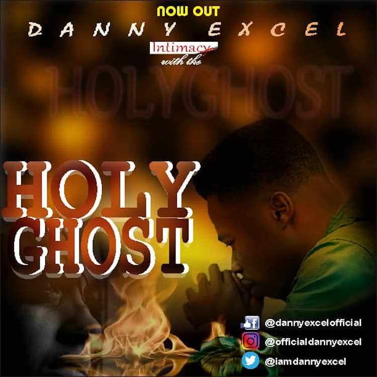 Holy Ghost - Daniel Excel