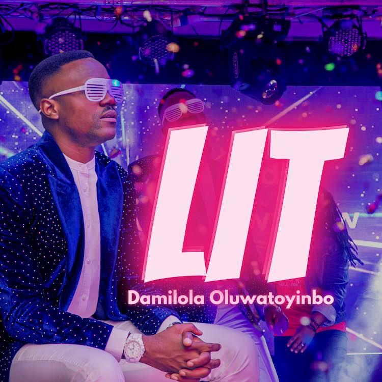 Lit - Damilola Oluwatoyinbo
