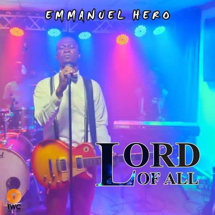 Lord Of All - Emmanuel Hero