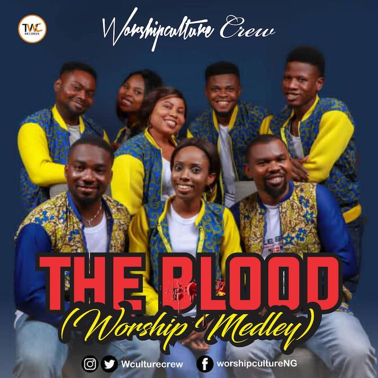 The Blood - Worshipculture Crew