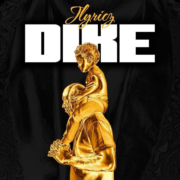 Dike - Jlyricz