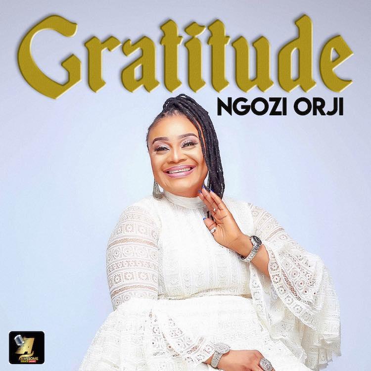 Gratitude - Ngozi Orji