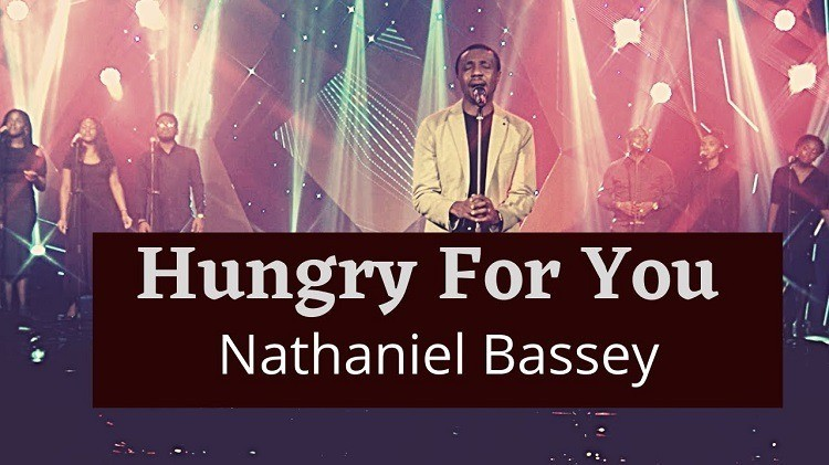 Hungry For You - Nathaniel Bassey
