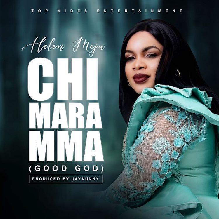 Chi Mara Mma - Helen Meju