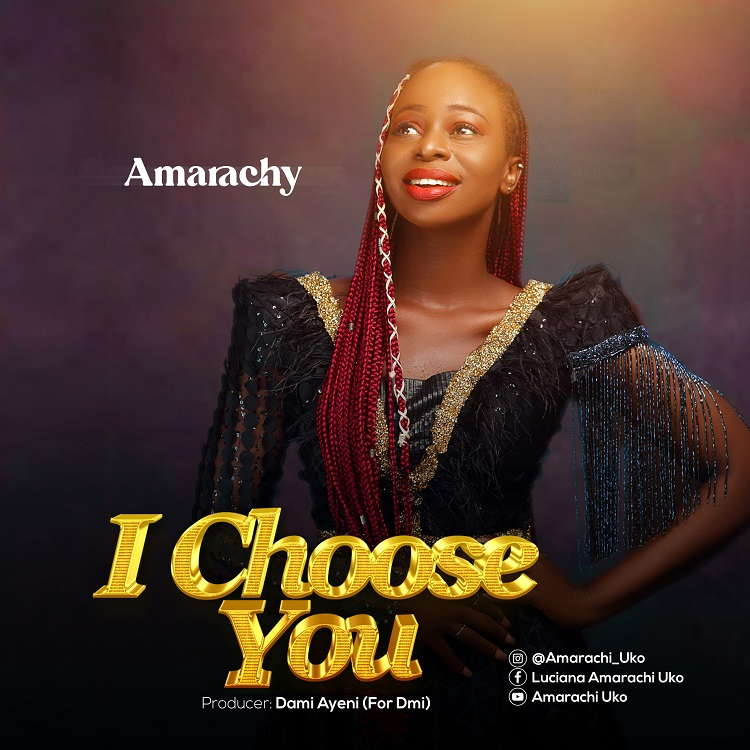 I Choose You - Amarachy