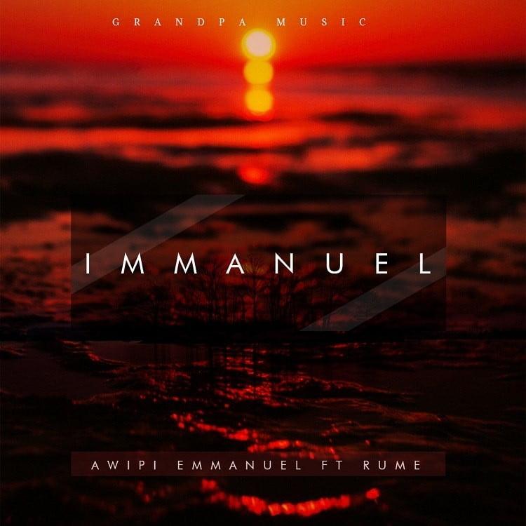 Immanuel - Awipi Emmanuel ft. Rume