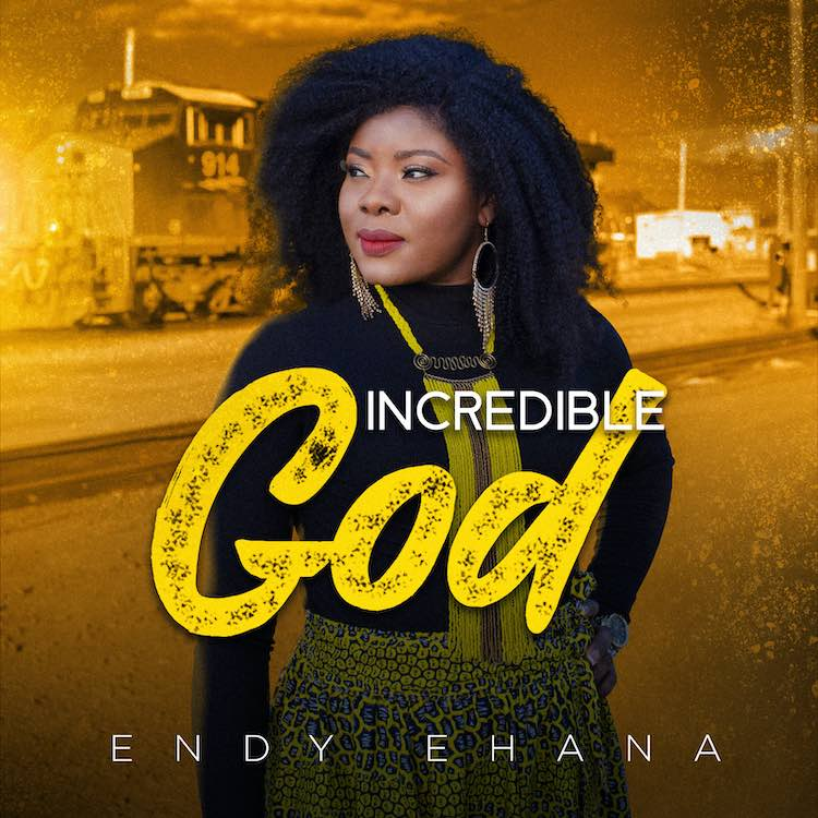 Incredible God - Endy Ehana