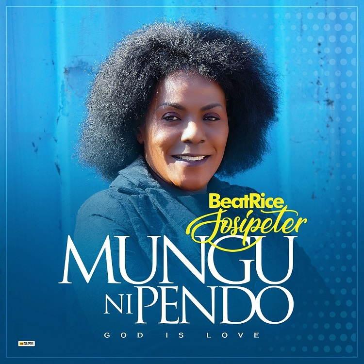 Mungu Ni Pendo (God is Love) - Beatrice Sosipeter