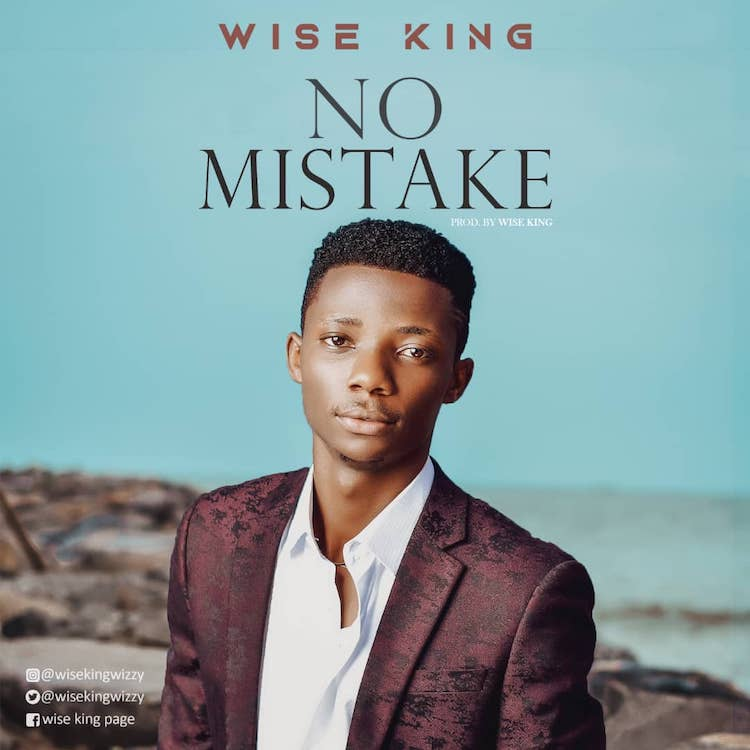 No Mistake - Wise King