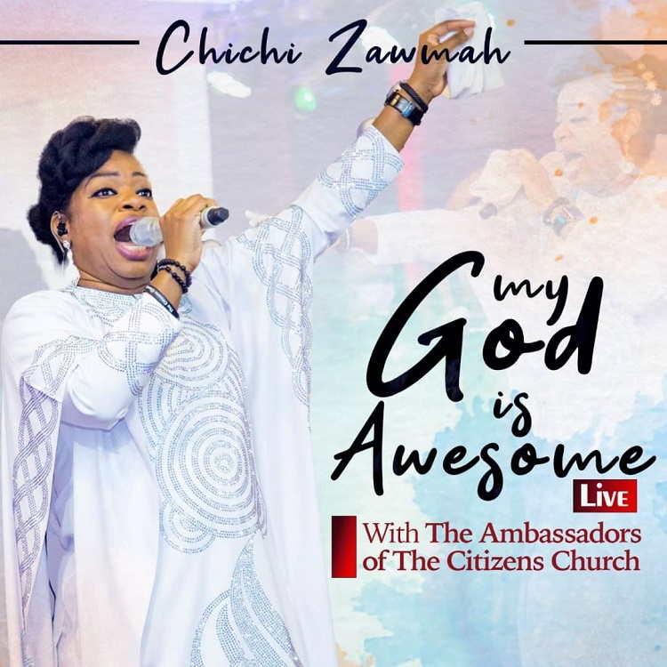 My God is Awesome - Chichi Zawmah