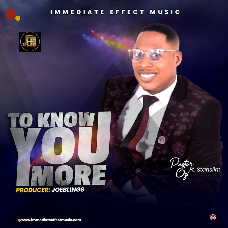 To Know You More - Pastor Ozi