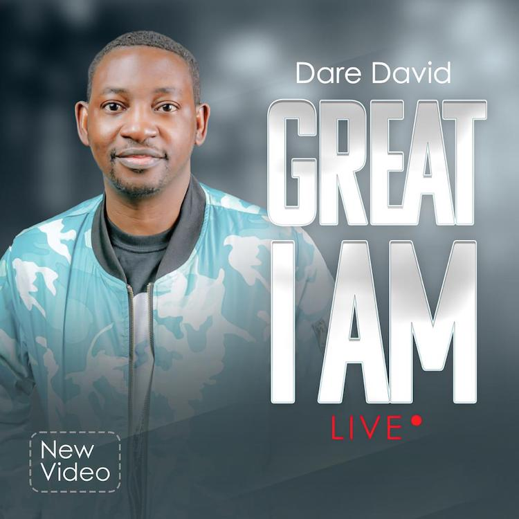 Great I Am - Dare David
