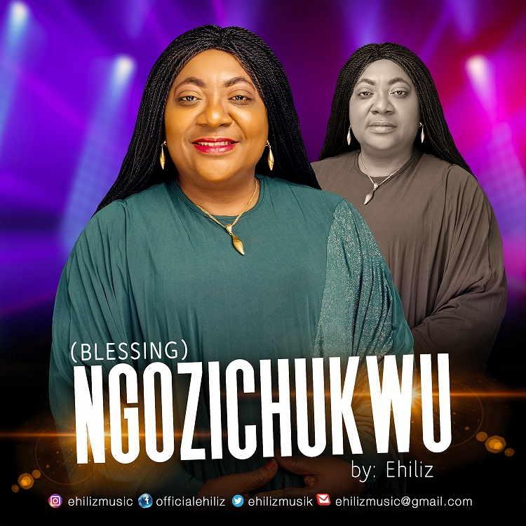 Ngozichukwu - Ehiliz