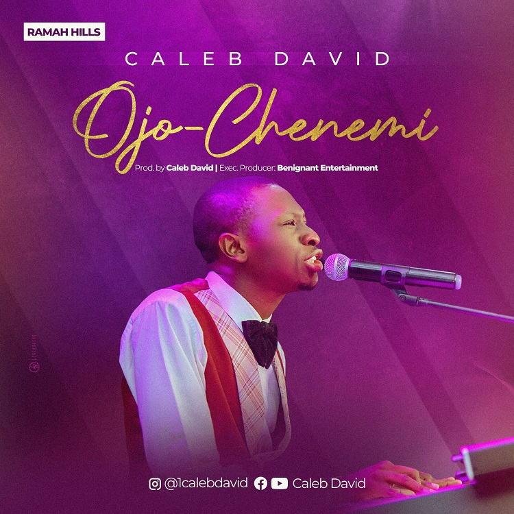 Ojo-Chenemi - Caleb David
