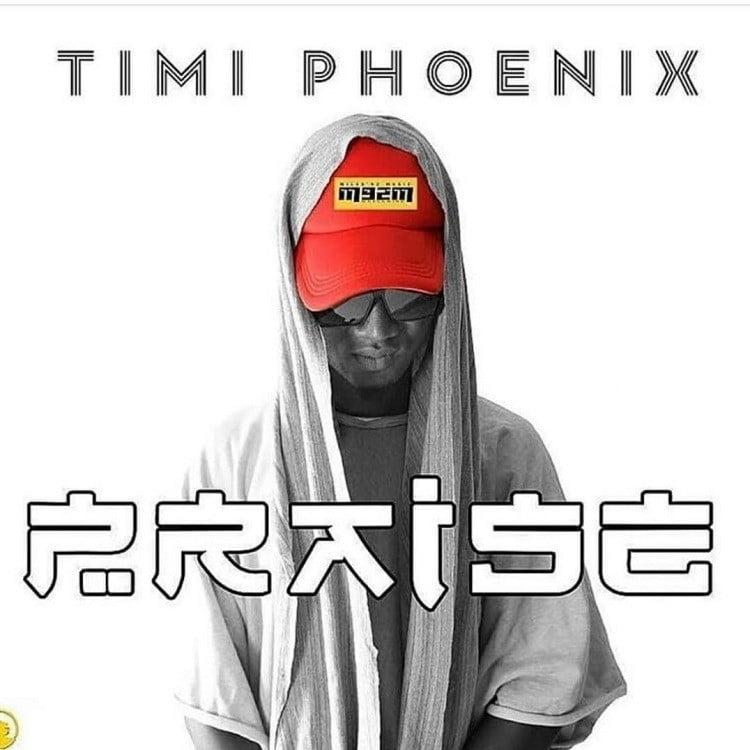 Praise - Timi Phoenix