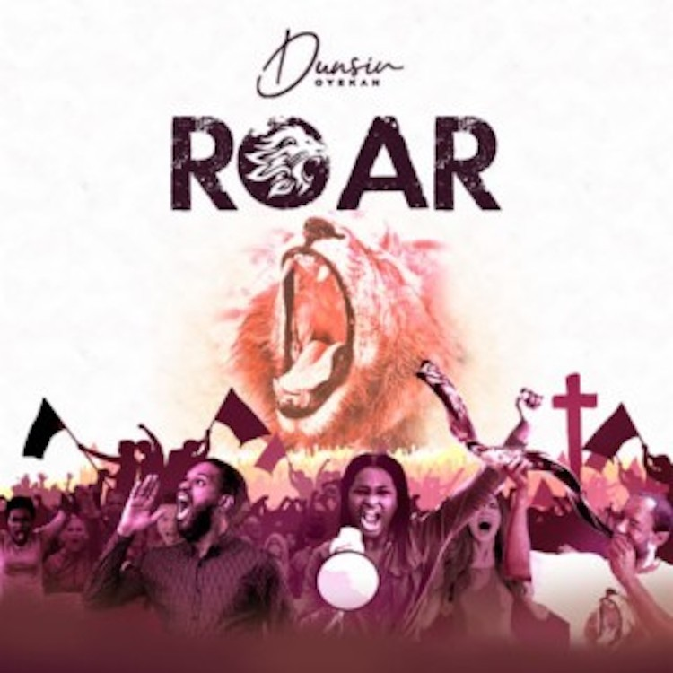 Roar - Dunsin Oyekan