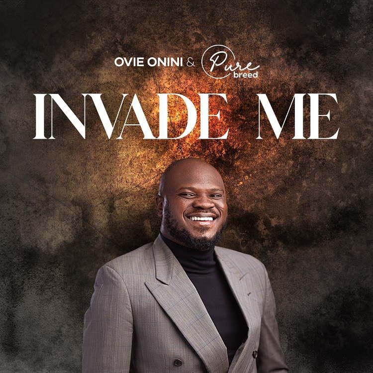 Invade Me - Ovie Onini & Pure Breed