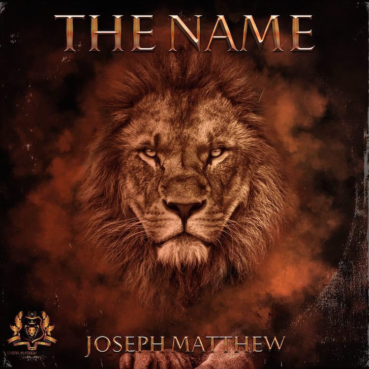 The Name – Joseph Matthew