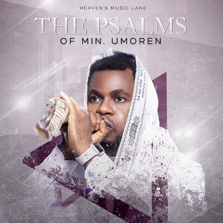 The Psalms of Min. Umoren - Minister Umoren