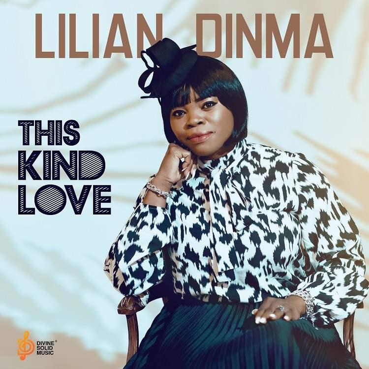 This Kind Love - Lilian Dinma