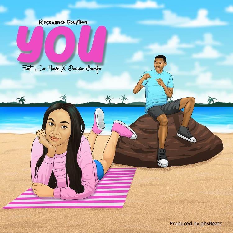 You - Resonance Fourteen Ft. Co Heir & Denise Bamfo