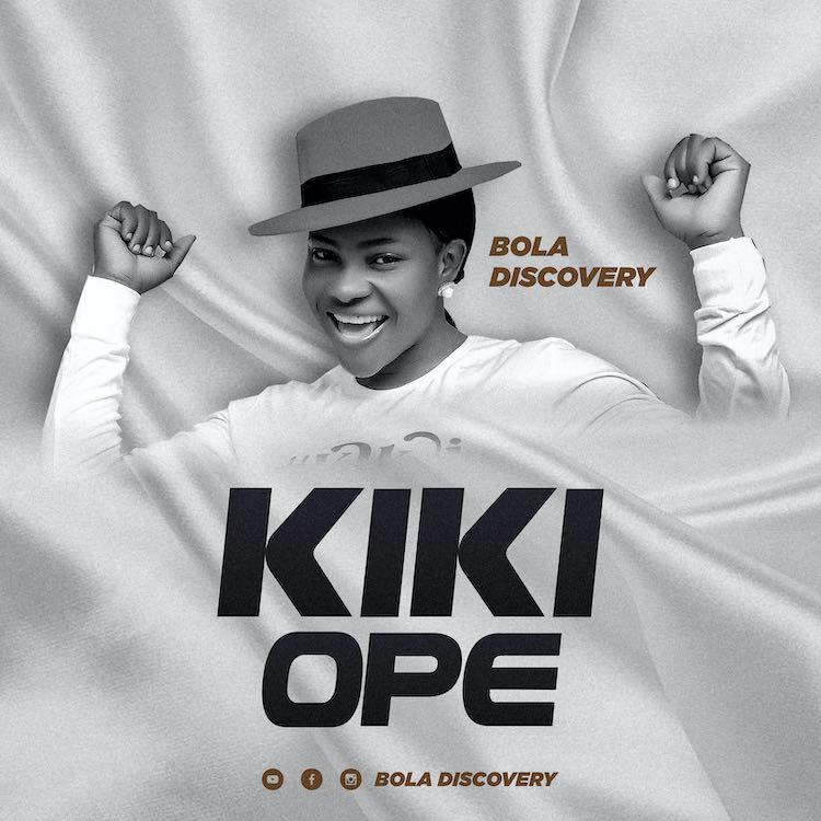 Kike Ope - Bola Discovery