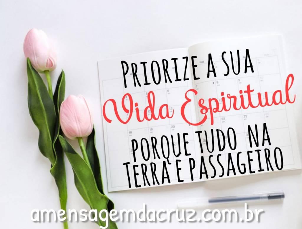 Priorize sua vida espiritual