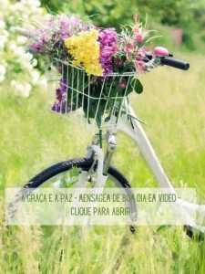 A Graça e a Paz - Mensagem de Bom Dia em video