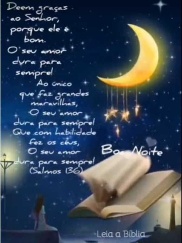 Salmos 136 - Deus é Bom - Mensagem de Boa Noite