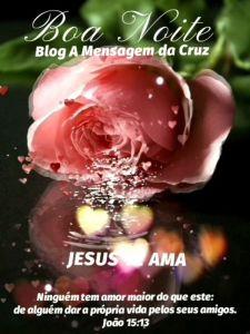 Amor de Deus - Mensagem de boa noite sobre o amor de Deus
