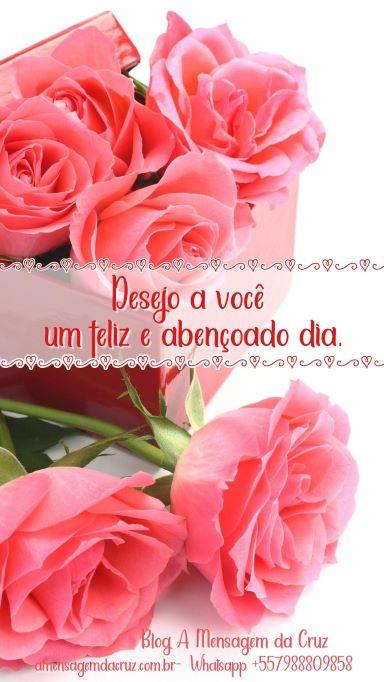 Desejo a você um feliz e abençoado dia