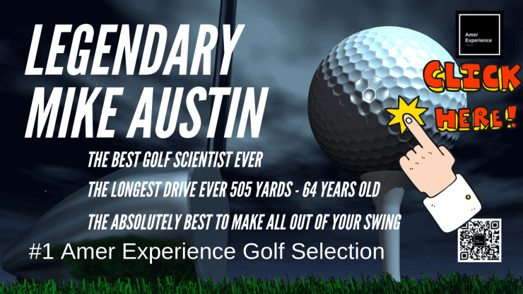 Legendary MIKE AUSTIN Golf, Legendary MIKE AUSTIN Golf Instruction Video Selection, AMER EXPERIENCE