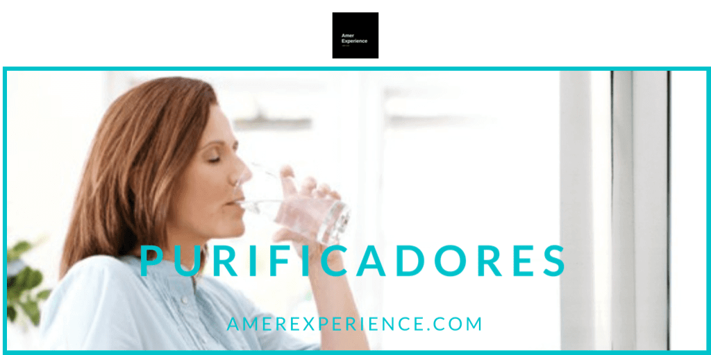 PURIFICADORES AIRE Y AGUA, AMER EXPERIENCE