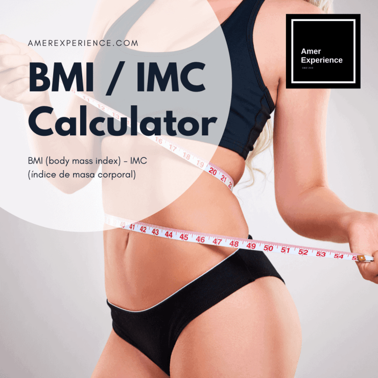 BMI (body mass index) - IMC (índice de masa corporal) online calculator