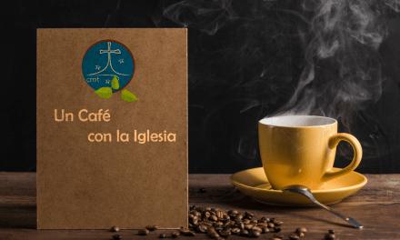 """""""UN CAFÉ CON LA IGLESIA"""" CAP. 3 AMÉRICA EN LA ENCRUCIJADA"""