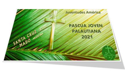 II – CAMINO A LA PASCUA JOVEN PALAUTIANA 2021
