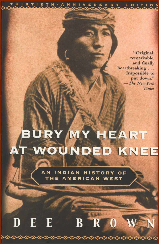 Bury My Heart at WoundedKnee