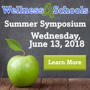 2018-Wellness-4-Schools-Summer-Symposium