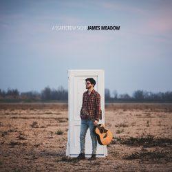"""James Meadow album """"A Scarecrow Sight"""" 2020"""