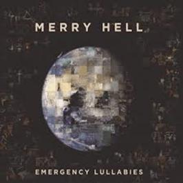 Merry Hell Emergency Lullabies 2021