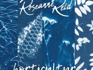 Roseanne Reid 'Horticulture EP' 2021