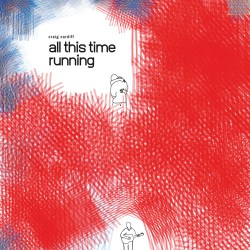 """Album Cover for Craig Cardiff """"All This Time Running"""""""