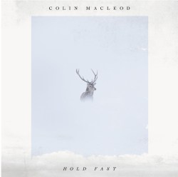 "artwork for Colin Macleod album ""Hold Fast"""