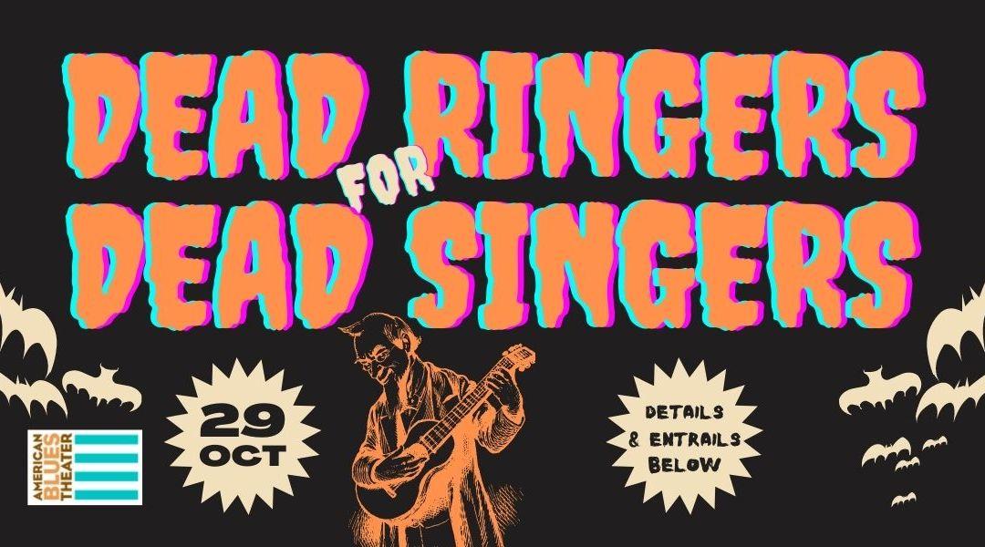 2021 Dead Ringers for Dead Singers