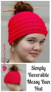 Simply Reversible Messy Bun Hat ~ Free Crochet Pattern