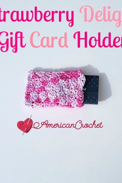Strawberry Delight Gift Card Holder free crochet pattern