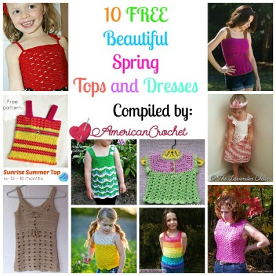 Beautiful Spring Tops and Dresses ~ Free Crochet Pattern Roundup