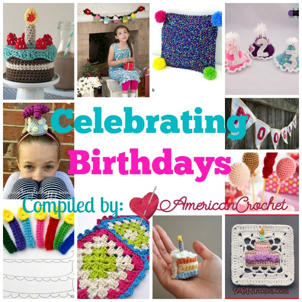 Celebrating Birthdays | Free Crochet Pattern Round | American Crochet @americancrochet.com #CeleratingBirthdays