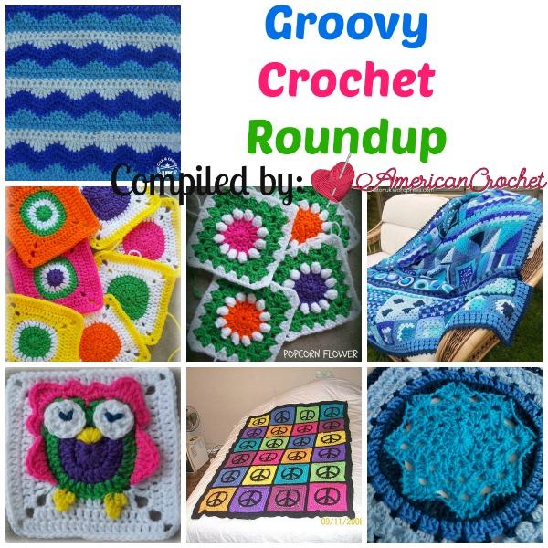 Groovy Crochet Roundup American Crochet Free Crochet Roundup