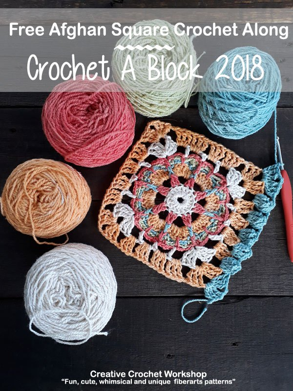 Crochet A Block Afghan CAL 2018